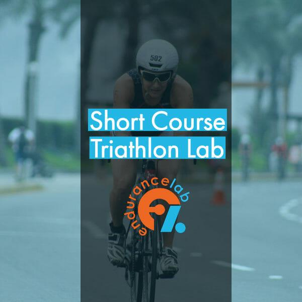 Short Course Triathlon Lab - Endurance Lab Training Program